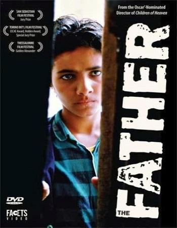 دانلود فیلم پدر اثر مجید مجیدی با لینک مستقیم