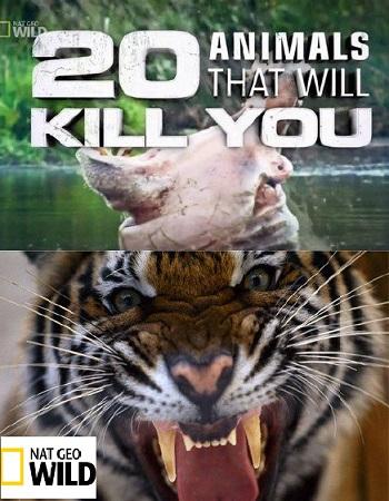 دانلود مستند 20 حیوانی که شمارا خواهند کشت  National Geographic 20 Animals That Will Kill You