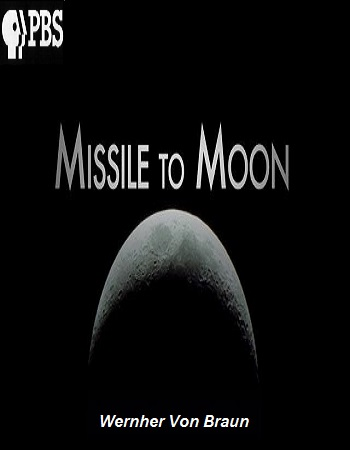 دانلود مستند ورنر فون براون PBS,Wernher Von Braun'Missile to the moon' 2012