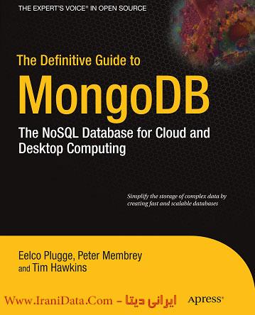 دانلود کتاب آموزش پایگاه داده MongoDB – کتاب The Definitive Guide to MongoDB