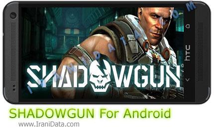 دانلود بازی SHADOWGUN برای اندروید – بازی شادوگان برای اندروید