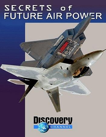 دانلود مستند اسرار قدرت و نبردهای هوایی آینده