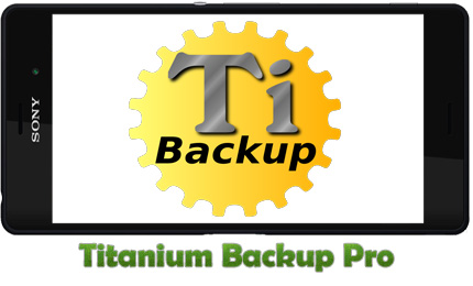 دانلود برنامه Titanium Backup Pro برای اندروید - تیتانیوم بکاپ
