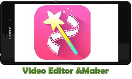 دانلود برنامه Video Editor &Maker – ویرایشگر ویدئو برای اندروید