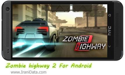 دانلود Zombie highway 2 – بازی بزرگراه زامبی برای اندروید