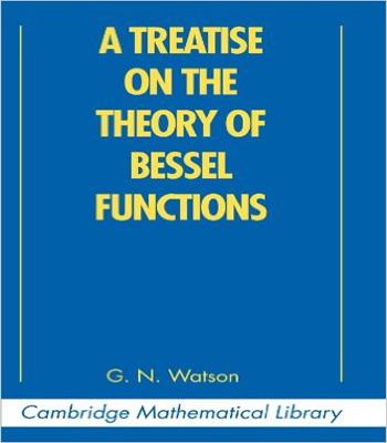 دانلود کتاب شرحی بر نظریه توابع بسل (A TREATISE THEORY OF  BESSEL FUNCTIONS)
