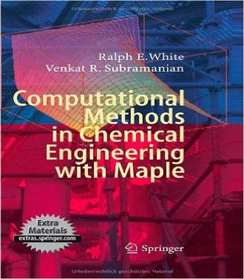 دانلود کتاب روش های محاسباتی در مهندسی شیمی با میپل