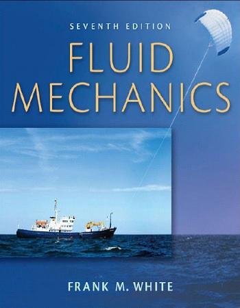 دانلود کتاب مکانیک سیالات وایت به همراه حل المسائل آن