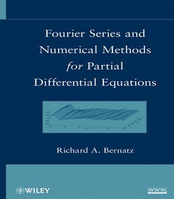دانلود کتاب سری فوریه و روش های عددی برای معادلات دیفرانسیل جزئی