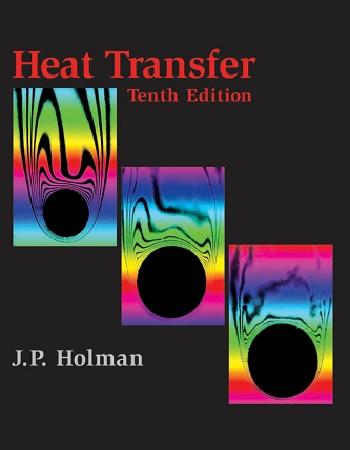 دانلود رایگان نسخه جدید کتاب انتقال حرارت هولمن (Heat Transfer)