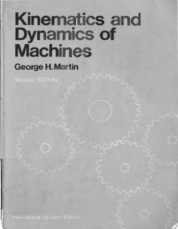 دانلود رایگان کتاب سینماتیک و دینامیک ماشین ها نوشته جرج مارتین