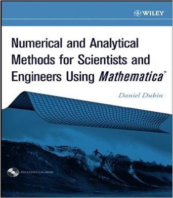 دانلود  کتاب روش های آنالیزی و عددی برای علوم ومهندسی با استفاده از متمتیکا