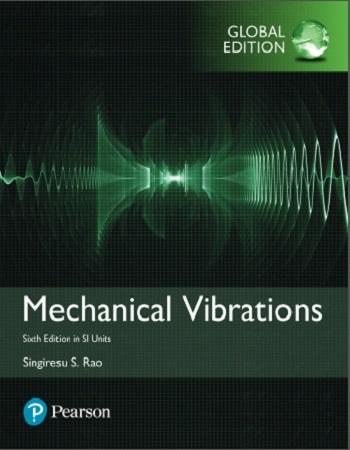 دانلود ویرایش جدید کتاب ارتعاشات مکانیکی رائو (Mechanical Vibrations)