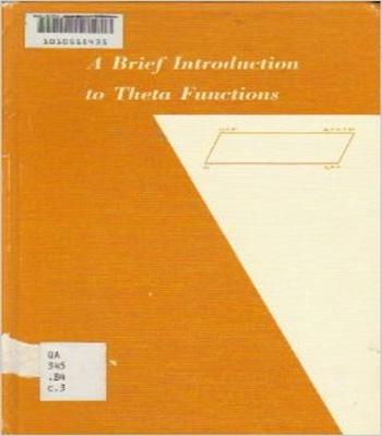 دانلود کتاب مقدمه ای کوتاه از توابع تتا (A Brief Introduction  to Theta Functions )
